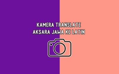 Kamera Translate Aksara Jawa ke Latin